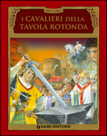 I cavalieri della tavola rotonda stelio martelli libro mondadori store - Re artu ei cavalieri della tavola rotonda ...