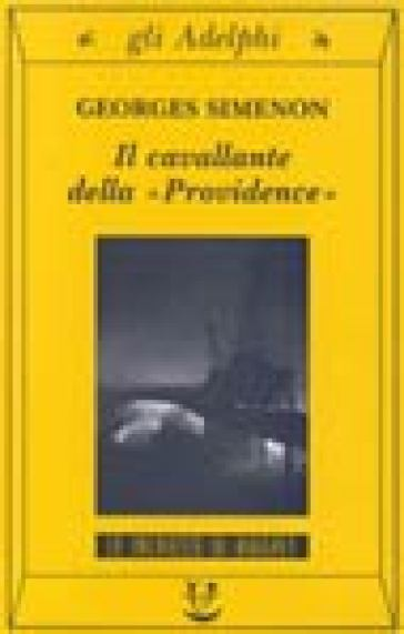 Il cavallante della «Providence» - Georges Simenon  