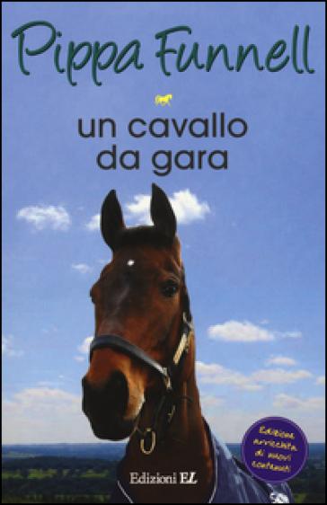 Un cavallo da gara storie di cavalli 7 pippa funnell - Avere un cavallo ...