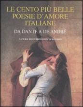 Le cento più belle poesie d'amore da Dante a De André