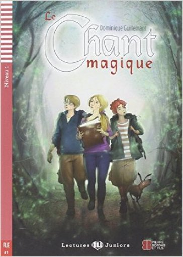 Le chant magique. Con CD Audio. Per le Scuole superiori
