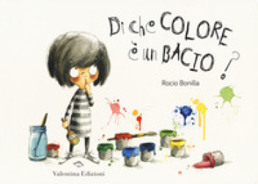 Di che colore è un bacio? Ediz. a colori - Rocio Bonilla |