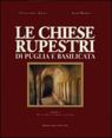 Le chiese rupestri di Puglia e Basilicata - Franco Dell'Aquila   Rochesterscifianimecon.com