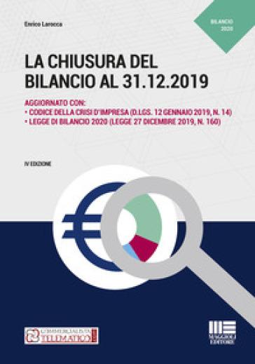 La chiusura del bilancio al 31.12.2019 - Enrico Larocca | Thecosgala.com