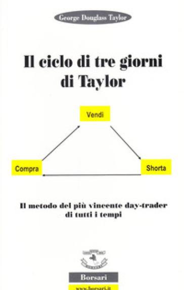 Il ciclo dei tre giorni di Taylor - George Douglas Taylor   Thecosgala.com