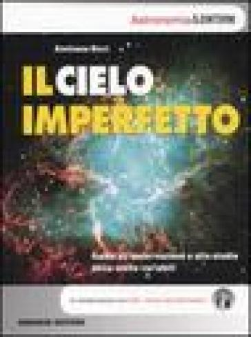Il cielo imperfetto. Guida all'osservazione e allo studio delle stelle variabili - Emiliano Ricci   Jonathanterrington.com