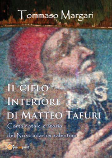 Il cielo interiore di Matteo Tafuri