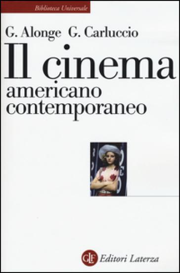 Il cinema americano contemporaneo - Giaime Alonge   Thecosgala.com