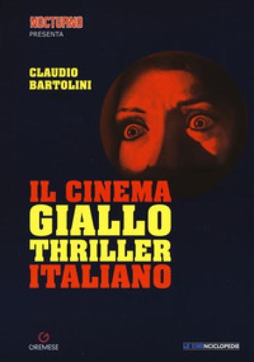 Il cinema giallo-thriller italiano - Claudio Bartolini |