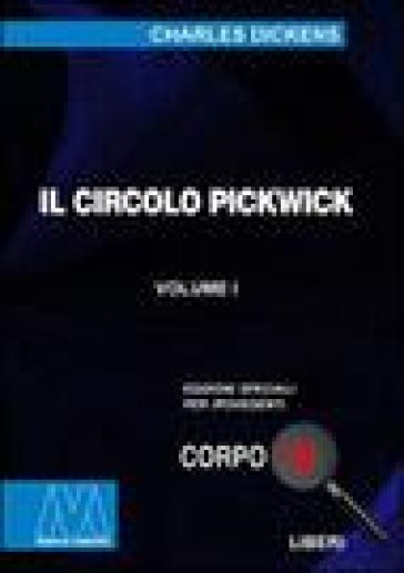 Il circolo Pickwick. Ediz. per ipovedenti - Charles Dickens |