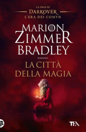 La città della magia. La saga di Darkover. L'era dei Comyn - Marion Zimmer Bradley | Ericsfund.org