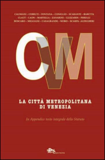 La città metropolitana di Venezia - Pierpaolo Baretta  