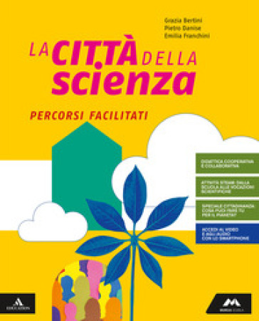 La città della scienza. Percorsi facilitati. Per la Scuola media. Con e-book. Con espansione online - Pietro Danise |