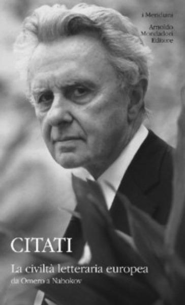 La civiltà letteraria europea da Omero a Nabokov - Pietro Citati | Kritjur.org