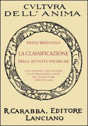 La classificazione delle attività psichiche - Franz Brentano |