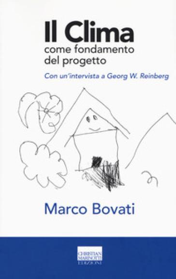 Il clima come fondamento del progetto - Marco Bovati   Thecosgala.com