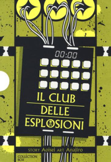 Il club delle esplosioni. Collection box. 1-3. - Aoisei | Thecosgala.com