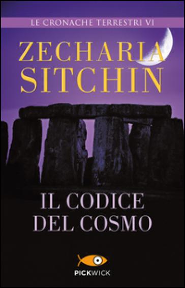 Il codice del cosmo. Le cronache terrestri - Zecharia Sitchin   Rochesterscifianimecon.com