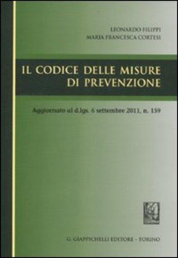 Il codice delle misure di prevenzione - Leonardo Filippi |