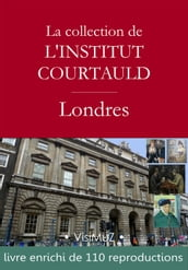 La collection de l institut Courtauld à Londres