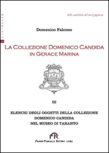 La collezione Domenico Candida in Gerace Marina. 3.