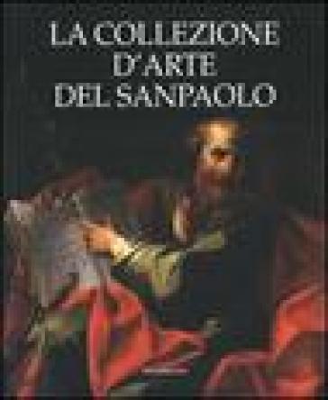 La collezione d'arte del Sanpaolo - A. Coliva |