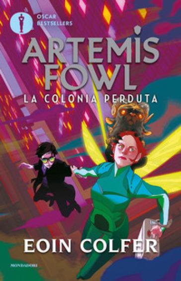 La colonia perduta. Artemis Fowl - Eoin Colfer pdf epub