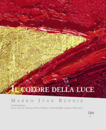 Il colore della luce. Ediz. a colori - Marko I. Rupnik  