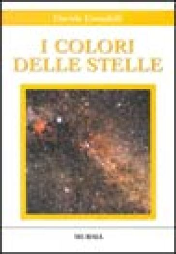 I colori delle stelle. Con CD-ROM - Davide Cenadelli   Rochesterscifianimecon.com