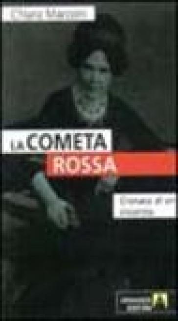 La cometa rossa. Cronaca di un incontro - Chiara Macconi |