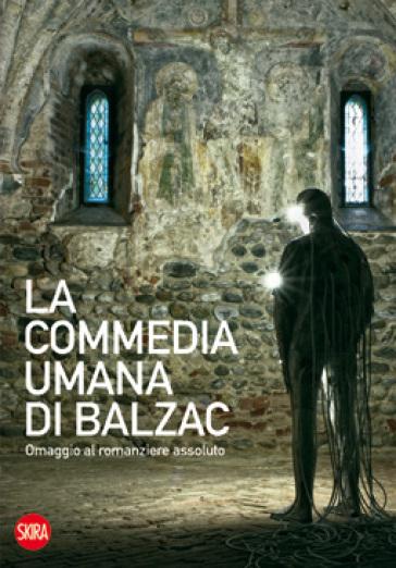 La commedia umana di Balzac. Omaggio al romanziere assoluto - Alessandro Demma pdf epub