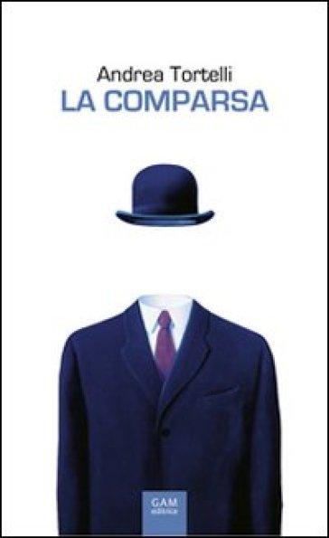 La comparsa. Vita, morte e «miracoli» di Agazio Sanguedolce, italiano medio - Andrea Tortelli | Kritjur.org