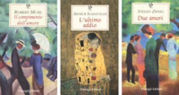 Il compimento dell'amore-Due amori-L'ultimo addio - Robert Musil |