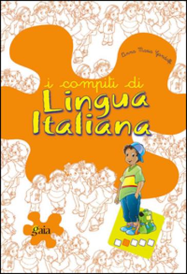 I compiti di lingua italiana. Per progredire. Per la 2ª classe elementare - Anna Maria Gandolfi |