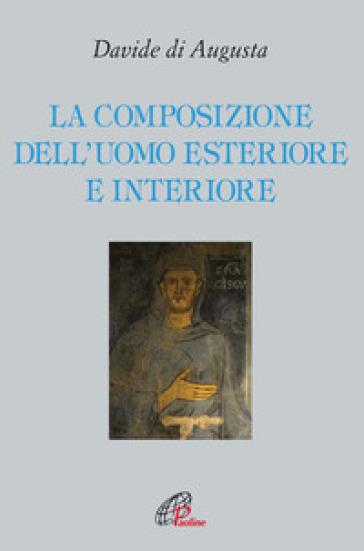 La composizione dell'uomo esteriore e interiore - Davide di Augusta pdf epub