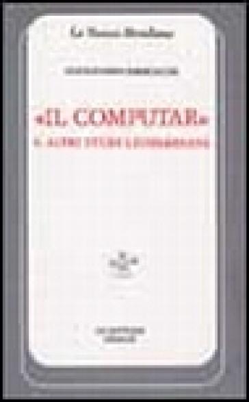 Il computar e altri studi leopardiani - Alessandro Parronchi |
