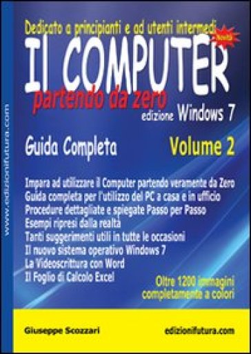 Il computer partendo da zero. 2.Windows 7