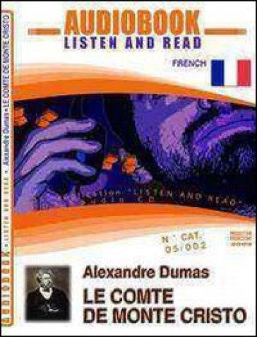Le comte de Monte Cristo. Audiolibro. CD Audio. Con CD-ROM - Alexandre Dumas |