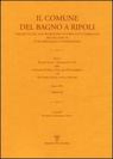 Il comune di Bagno a Ripoli descritto dal suo Segretario Notaro Luigi Torrigiani nei tre aspetti civile religioso e topografico - R. Marconi Abati  