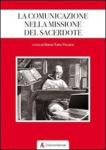 La comunicazione nella missione del sacerdote - S. Tapia-Velasco |