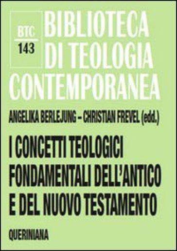 I concetti teologici fondamentali dell'Antico e del Nuovo Testamento - C. Danna   Ericsfund.org