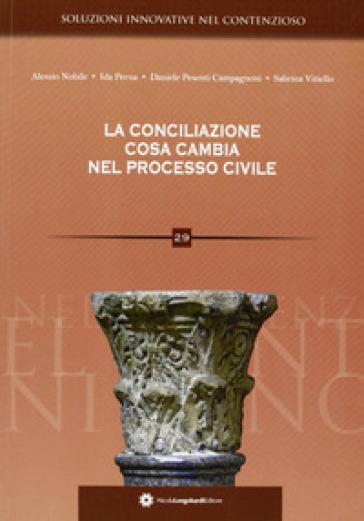 La conciliazione. Cosa cambia nel processo civile
