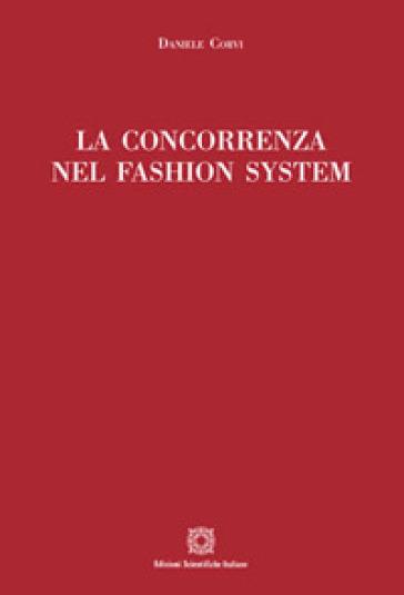 La concorrenza nel fashion system - Daniele Corvi   Thecosgala.com