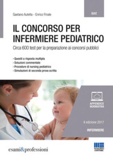 Il concorso per infermiere pediatrico - Gaetano Auletta | Jonathanterrington.com