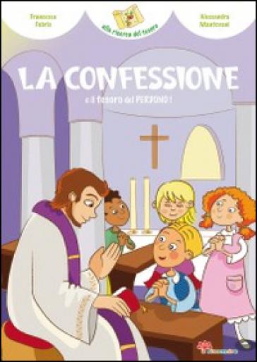 La confessione e il tesoro del perdono!