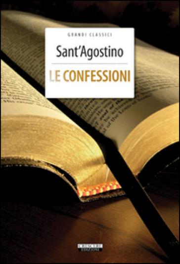 Le confessioni. Ediz. integrale. Con Segnalibro - Agostino (Sant')  
