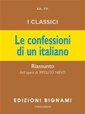 Le confessioni di un italiano. Riassunto - Ippolito Nievo |