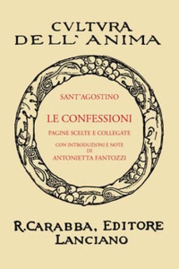 Le confessioni (rist. anast. 1938). Ediz. in facsimile - Agostino (Sant')  