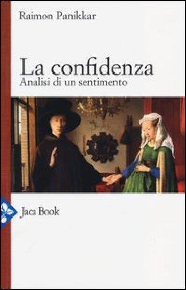La confidenza. Analisi di un sentimento