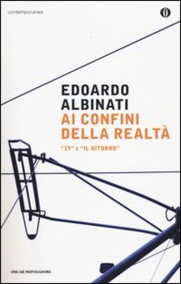Ai confini della realtà: 19-Il ritorno anistan - Edoardo Albinati |